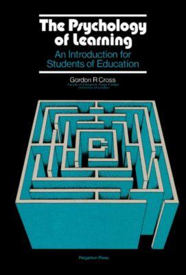 The Psychology of Learning, Gordon R. Cross