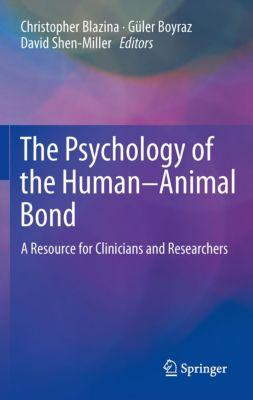 The Psychology of the Human-Animal Bond, 9781441997616