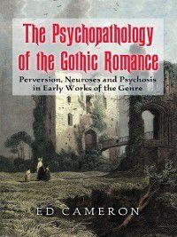 The Psychopathology of the Gothic Romance, Ed Cameron
