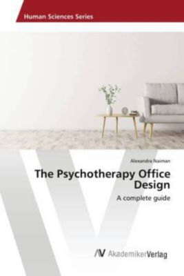 The Psychotherapy Office Design, Alexandra Naiman