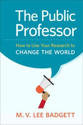 The Public Professor, M. V.  Lee Badgett