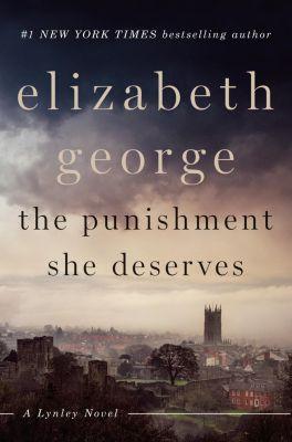 The Punishment She Deserves, Elizabeth George