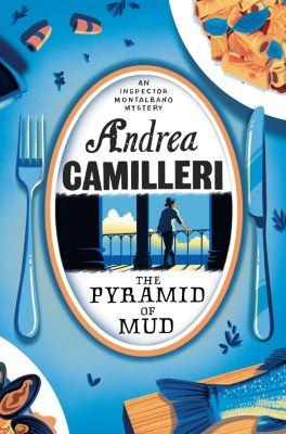 The Pyramid of Mud, Andrea Camilleri