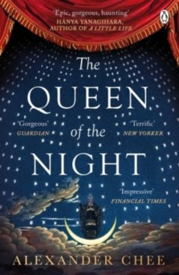 The Queen of the Night, Alexander Chee
