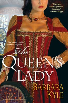 The Queen's Lady, Barbara Kyle