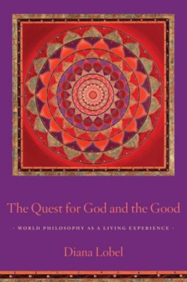 The Quest for God and the Good, Diana Lobel