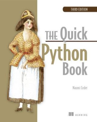 The Quick Python Book, 3E, Naomi R Ceder