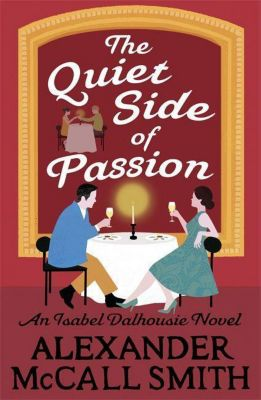 The Quiet Side of Passion, Alexander McCall Smith