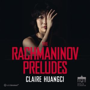 The Rachmaninov Preludes, Claire Huangci