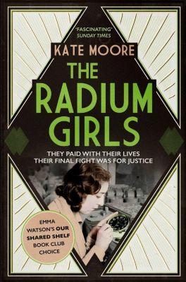 The Radium Girls, Kate Moore
