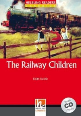 The Railway Children, m. 1 Audio-CD, Edith Nesbit