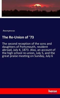 The Re-Union of '73, Anonymous