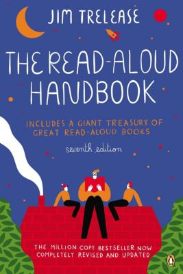 The Read-Aloud Handbook, Jim Trelease