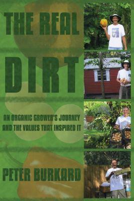 The Real Dirt, Peter Burkard