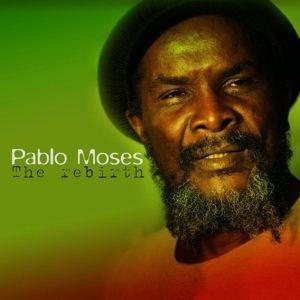The Rebirth, Pablo Moses