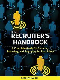 The Recruiter's Handbook, Sharlyn Lauby