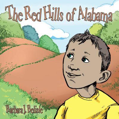 The Red Hills of Alabama, Barbara J. Belisle