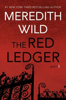 The Red Ledger: The Red Ledger: 3, Meredith Wild