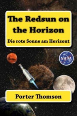 The Redsun on the Horizon, Porter Thomson