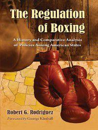 The Regulation of Boxing, Robert G. Rodriguez