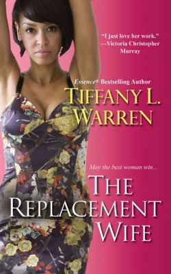 The Replacement Wife, Tiffany   L. Warren