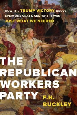 The Republican Workers Party, F.H. Buckley