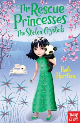 The Rescue Princesses: The Stolen Crystals, Paula Harrison