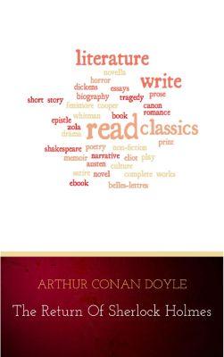 The Return of Sherlock Holmes, Arthur Conan Doyle