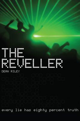The Reveller, Dean Riley