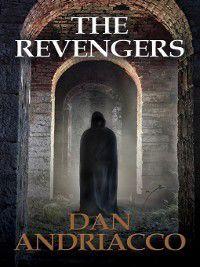 The Revengers, Dan Andriacco