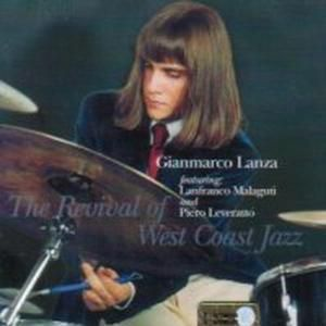 The Revival Of West Coast Jazz, Gianmarco Lanza