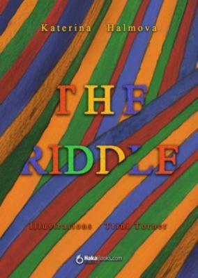 The riddle, Katerina Halmova