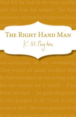 The Right-Hand Man, K M Peyton