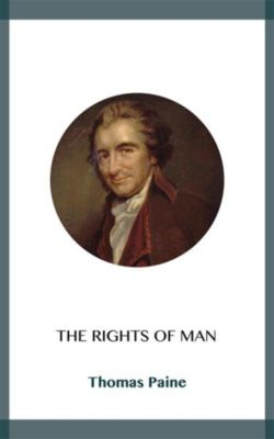 The Rights of Man, Thomas Paine