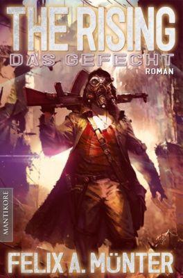 The Rising Band 2: Das Gefecht - Felix A. Münter |