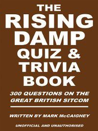 The Rising Damp Quiz & Trivia Book, Mark McCaighey