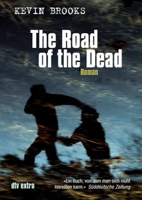 The Road of the Dead, Kevin Brooks
