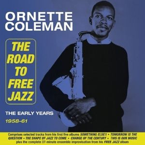 The Road To Free Jazz, Ornette Coleman