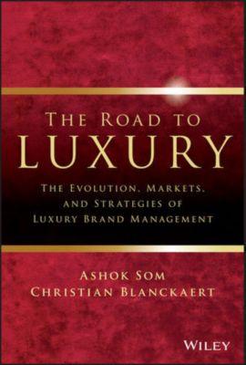 The Road to Luxury, Ashok Som, Christian Blanckaert