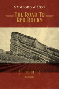 The Road To Red Rocks (DVD), Mumford & Sons