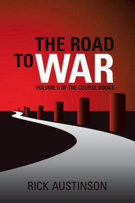 The Road to War, Rick Austinson