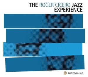 The Roger Cicero Jazz Experience (Vinyl), Roger Cicero