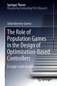 The Role of Population Games in the Design of Optimization-based Controllers, Julian Barreiro-Gomez