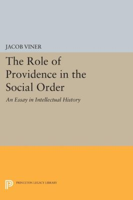 The Role of Providence in the Social Order, Jacob Viner