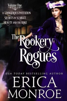 The Rookery Rogues: Volume 1, Erica Monroe
