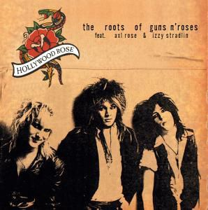 The Roots Of Guns N'Roses (Vinyl), Axl Hollywood Rose Feat. Rose