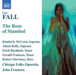The Rose Of Stambul (Englisch Gesungen), John Frantzen, Chicago Folks Operetta