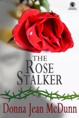 The Rose Stalker, Donna Jean McDunn
