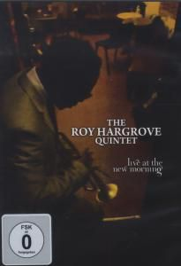 The Roy Hargrove Quintet - Live at the New Morning, Roy Hargrove