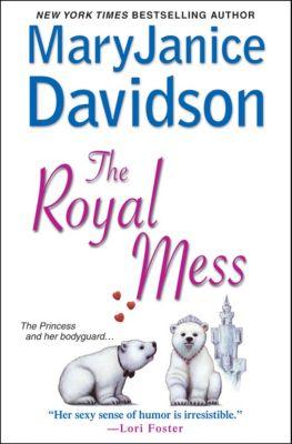 The Royal: The Royal Mess, Mary Janice Davidson